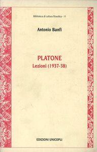 Libro Platone. Lezioni 1937-38 Antonio Banfi