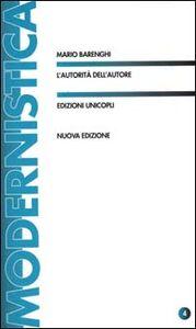 Libro L' autorità dell'autore Mario Berenghi
