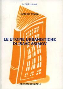 Le utopie urbanistiche di Isaac Asimov