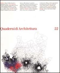 Quaderni di architettura. Vol. 22