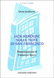 Jack Kerouac sulle note di San Francisco