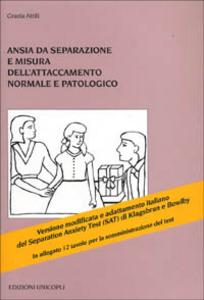 Libro Ansia da separazione e misura dell'attaccamento normale e patologico Grazia Attili