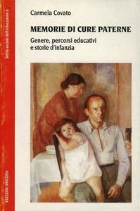 Memorie di cure paterne. Genere, percorsi educativi e storie d'infanzia