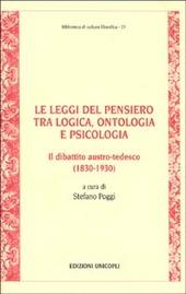 Le leggi del pensiero tra logica, ontologia e psicologia. Il dibattito austro-tedesco (1830-1930)