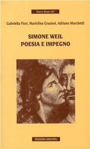 Simone Weil. Poesia e impegno