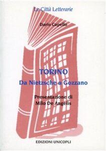 Foto Cover di Torino. Da Nietzsche a Gozzano, Libro di Dario Capello, edito da Unicopli