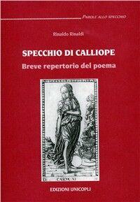 Specchio di Calliope. Breve repertorio del poema