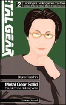 Metal Gear Solid. L'evoluzione del serpente - Bruno Fraschini - copertina