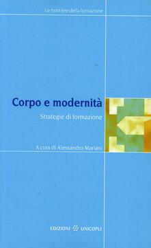 Ilmeglio-delweb.it Corpo e modernità. Strategie di formazione Image
