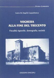 Libro Voghera alla fine del Trecento. Fiscalità signorile, demografia, società Laura De Angelis Cappabianca