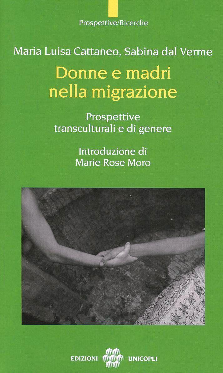 Donne e madri nella migrazione. Prospettive transculturali e di genere