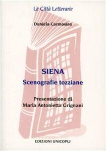 Siena. Scenografie tozziane