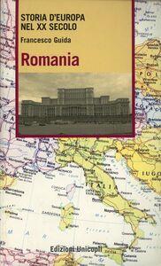 Foto Cover di Romania, Libro di Francesco Guida, edito da Unicopli