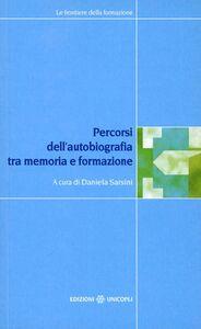 Libro Percorsi dell'autobiografia. Tra memoria e formazione