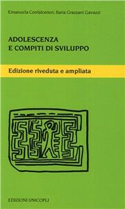 Libro Adolescenza e compiti di sviluppo Emanuela Confalonieri , Ilaria Grazzani Gavazzi