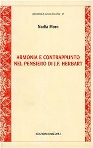 Libro Armonia e contrappunto nel pensiero di J. F. Herbart Nadia Moro