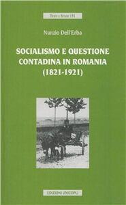 Socialismo e questione contadina in Romania (1821-1921)
