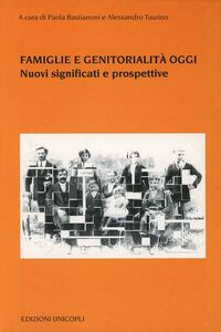 Libro Famiglie e genitorialità oggi. Nuovi significati e prospettive