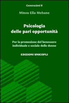 Premioquesti.it Psicologia delle pari opportunità. Per la promozione del benessere individuale e sociale delle donne Image
