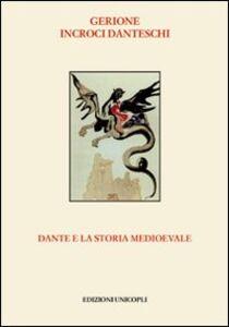 Foto Cover di Dante e la storia medioevale, Libro di AA.VV edito da Unicopli