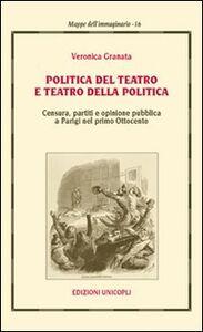 Politica del teatro e teatro della politica