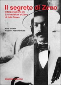 Il segreto di Zeno. Interpretazione de «La coscienza di Zeno» di Italo Svevo