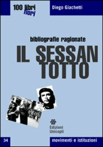 Libro Il Sessantotto Diego Giachetti