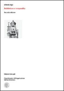 Foto Cover di Architettura e temporalità, Libro di Vittorio Ugo, edito da Unicopli