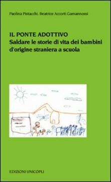 Vitalitart.it Il ponte adottivo. Saldare le storie di vita dei bambini d'origine straniera a scuola Image