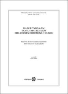 Squillogame.it Il «liber synodalium» e la «nota ecclesiarum» della diocesi di Cremona (1385-1400). Edizione dei manoscritti e repertorio delle istituzioni ecclesistiche Image