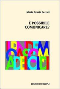 Libro È possibile comunicare M. Grazia Ferrari