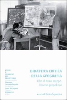Didattica critica della geografia. Libri di testo, mappe, discorso geopolitico.pdf