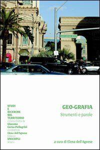Libro Geo-grafia. Strumenti e parole