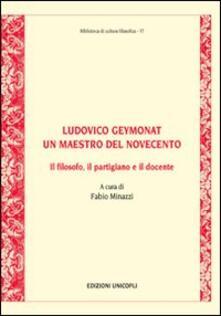 Squillogame.it Ludovico Geymonat. Un maestro del Novecento. Il filosofo, il partigiano e il docente Image