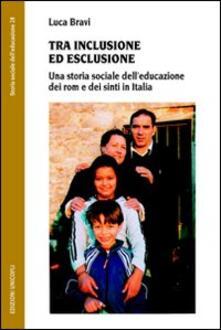 Grandtoureventi.it Tra inclusione ed esclusione. Una storia sociale dell'educazione dei rom e dei sinti in Italia Image