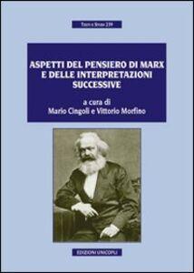 Libro Aspetti del pensiero di Marx e delle interpretazioni successive