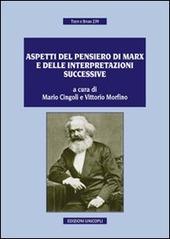 Aspetti del pensiero di Marx e delle interpretazioni successive