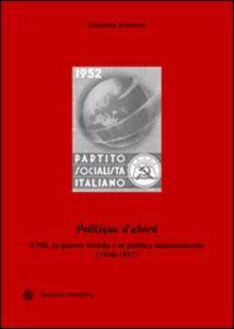 «Politique d'abord». Il PSI, la guerra fredda e la politica internazionale (1948-1957)
