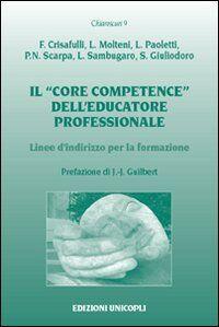 Il «core competence» dell'educatore professionale. Linee d'indirizzo per la formazione
