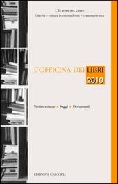 L' officina dei libri 2010