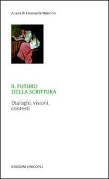 Listadelpopolo.it Il futuro della scrittura. Dialoghi, visioni, contesti Image