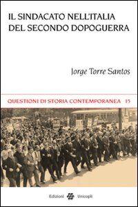 Il sindacato nell'Italia del secondo dopoguerra