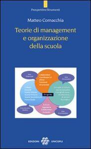 Libro Teorie di management e organizzazione della scuola Matteo Cornacchia