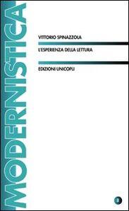 Libro L' esperienza della lettura Vittorio Spinazzola