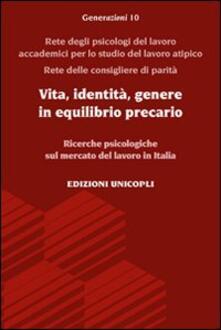 Amatigota.it Vita, identità, genere in equilibrio precario. Ricerche psicologiche sul mercato del lavoro in Italia Image