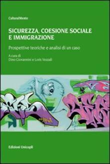 Sicurezza. Coesione sociale e immigrazione. Prospettive teoriche e analisi di un caso.pdf