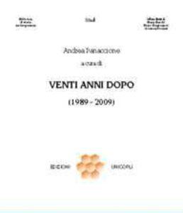 Foto Cover di Venti anni dopo (1989-2009), Libro di  edito da Unicopli