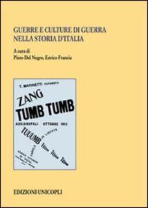 Foto Cover di Guerre e culture di guerra nell'Italia unita, Libro di  edito da Unicopli
