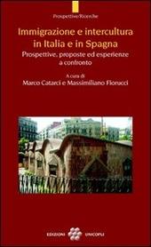 Immigrazione e intercultura in Italia e in Spagna. Prospettive, proposte ed esperienze a confronto