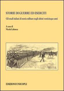 Writersfactory.it Storie di guerre ed eserciti. Gli studi italiani di storia militare negli ultimi venticinque anni Image